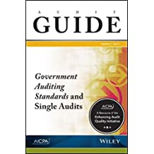 Audit Guide: Government Auditing Standards and Single Audits 2017 (AICPA Audit Guide)
