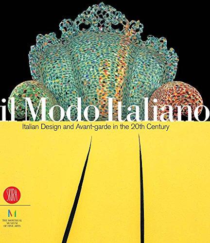 Il Modo Italiano: Italian Design and Avant-garde in the 20th Century