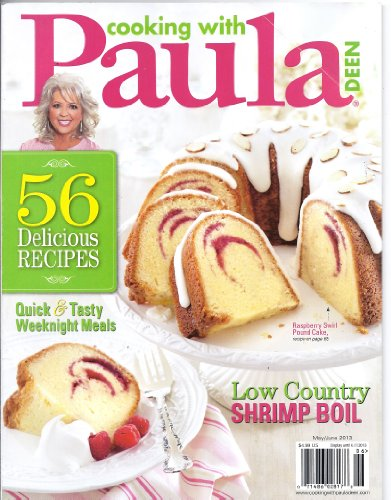 (Cooking with Paula Deen Magazine May/June 2013)