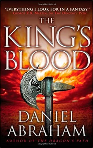 Book By Daniel Abraham - The King's Blood (The Dagger and the Coin) (Original) (2012-06-06)