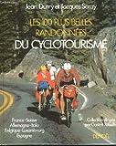 Les 100 plus belles randonnées du cyclotourisme