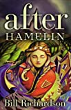 After Hamelin, Bill Richardson, 1550376292