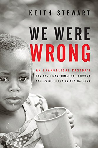 We Were Wrong: An Evangelical Pastor's Radical Transformation Through Following Jesus In The Margins by HIS Publishing Group