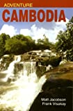 Adventure Cambodia, Matt Jacobson and Frank Visakay, 9747551489