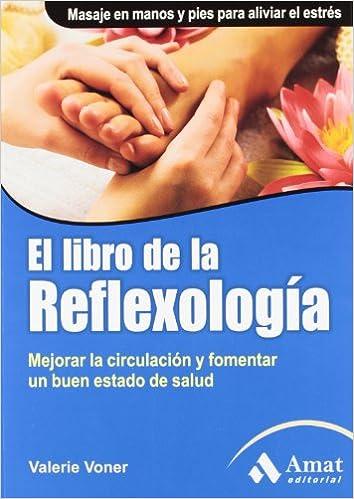 El libro de la reflexología: Valerie Voner: 9788497353816: Amazon.com: Books