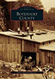 img - for Botetourt County (VA) (Images of America) book / textbook / text book