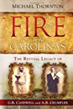Fire in the Carolinas, R. Michael Thornton, 1621367045