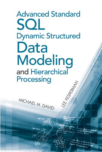 Download Advanced Standard SQL Dynamic Structured Data Modeling and Hierarchical Processing (Artech House Computing Library) Pdf