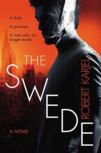 The Swede: A Novel