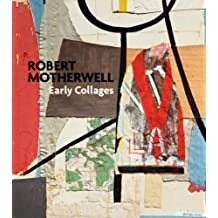 Robert Motherwell: Early Collages
