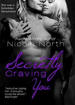 Secretly Craving You by [North, Nicole]