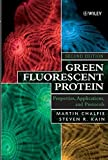 Green Fluorescent Protein: Properties, Applications and Protocols (Methods of Biochemical Analysis)