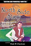 North Side Story, Frank W. Pandozzi, 0741417413