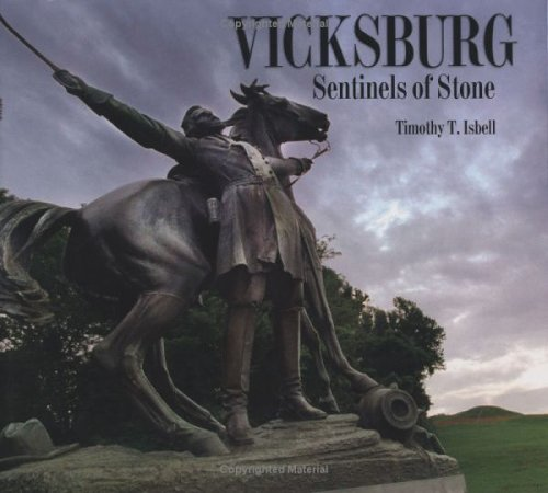 Vicksburg: Sentinels of Stone