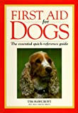 First Aid for Dogs, Tim Hawcroft, 0876055463