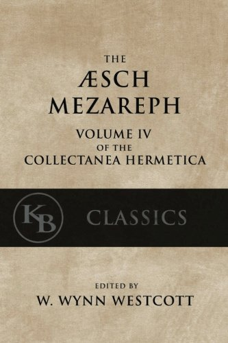 Aesch-Mezareph-or-Purifying-Fire-Collectanea-Hermetica-Volume-4