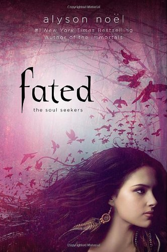 Fated (Soul Seekers) Hardcover – May 22, 2012