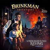 Brinkman Adventures Season 6, Underground Rising (2 Audio CDs)