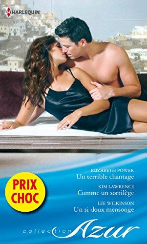un-terrible-chantage-comme-un-sortilege-un-si-doux-mensonge-promotion-vmp-french-edition