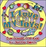 : I Love My Toys