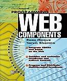 Programming Web Components, Hoque, 0079137768