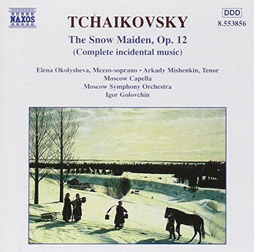 Tchaikovsky: The Snow Maiden (Outdoor Maiden)