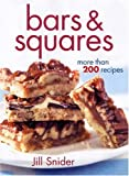 Bars and Squares: More Than 200 Recipes