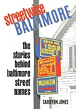 Front cover for the book Streetwise Baltimore by Carleton Jones