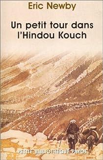 Un petit tour dans l'Hindou Kouch par Newby