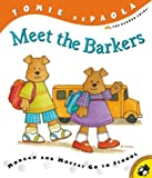 img - for Meet the Barkers: Morgan and Moffat Go to School book / textbook / text book