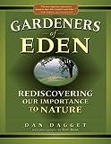 Gardeners of Eden, Dan Dagget, 096662291X