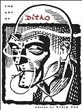 The Art of Steve Ditko, Steve Ditko, Craig Yoe, Stan Lee (Introduction), 1613776314