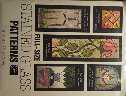 (FULL-SIZE STAINED GLASS PATTERNS-BOOK TWO-SUNLIGHT STUDIO)
