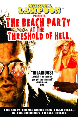 National Lampoon Presents Beach Party At The Threshold Of Hell]()