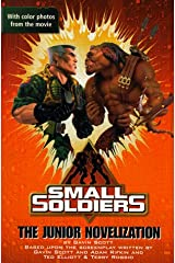 Small Soldiers: Junior Novelization Paperback