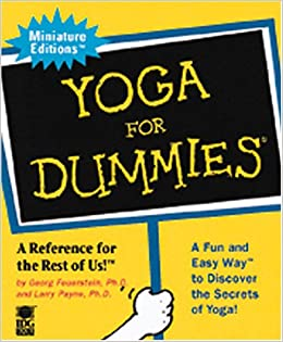 Yoga for Dummies: Miniature edition: Georg Feuerstein, Larry ...