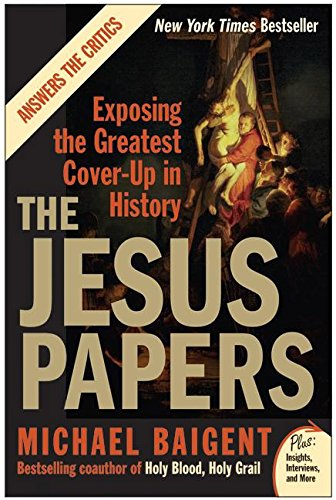 The Jesus Papers by Michael Baigent