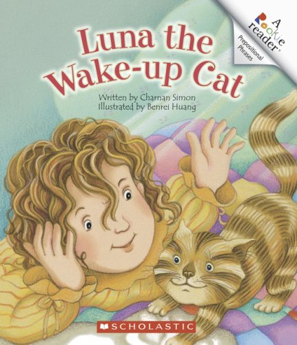 Luna the Wake-Up Cat (Rookie Reader.: Prepositional Phrases)