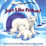 Just Like Father!, Hans de Beer, Night Sky Books, 1590140753