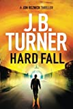 Hard Fall (A Jon Reznick Thriller)