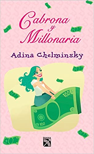 Cabrona y millonaria / Bitch but millionaire (Spanish Edition) (Spanish) Paperback – November 24, 2015