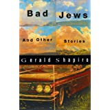 Bad Jews: And Other Stories
