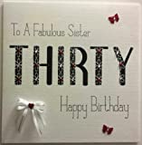 Happy Birthday Card -Sister 30th Birthday - Handmade Card