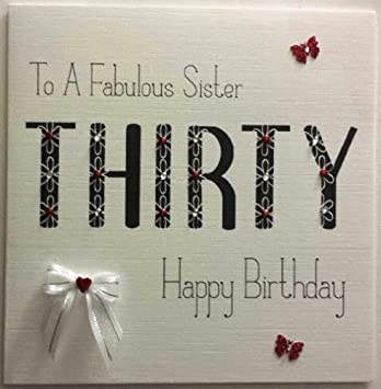 Happy Birthday Card Sister 30th Birthday Handmade Card Amazon