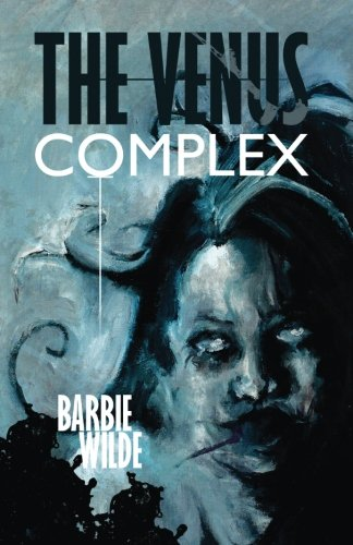 The Venus Complex by Comet Press