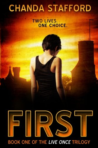 First (Live Once Trilogy) (Volume 1) ebook