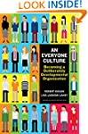 An Everyone Culture: Becoming a Delib...