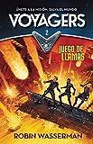 Voyagers #2. Juego en llamas / Voyagers: Game of Flames #2 (Spanish Edition)