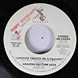 amazing rhythm aces 45 RPM ''lipstick traces(on a cirarette)'' / ''lipstick traces (on a cigarette)''