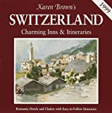 Karen Brown's Switzerland, Karen Brown and Clare Brown, 0930328833